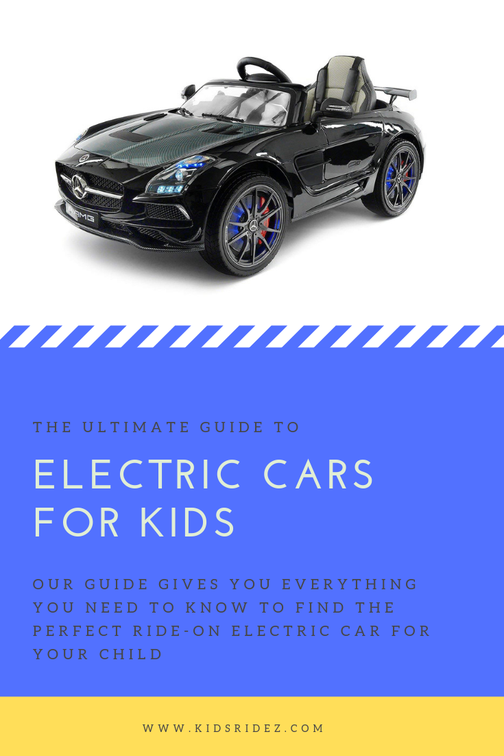 Electric Cars For Kids - The Ultimate Guide - Kids Ridez